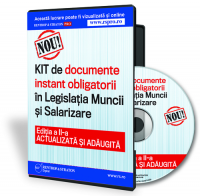 KIT de documente instant obligatorii de legislatiamuncii si salarizare