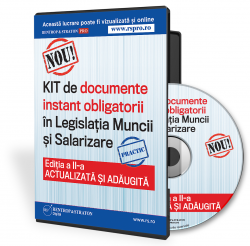 KIT-ul de documente obligatorii din  Legislatia Muncii si Salarizare