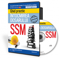 Intocmirea dosarului SSM - Ghid practic