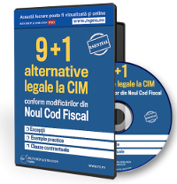 9+1 Alternative legale si avantajoase la CIM