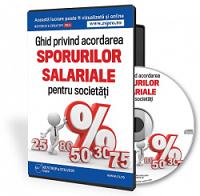 Ghid privind acordarea sporurilor salariale pentru societati