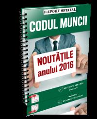 Codul muncii: Noutatile anului 2016